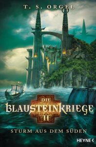 Die Blausteinkriege 2 - Sturm aus dem Sueden von TS Orgel