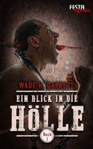 cover_wade-garrett_blick-hoelle-1