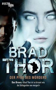 Cover: Brad Thor: Pfad des Mörders