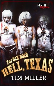 Cover: Tim Miller: Hell, Texas - Bd. 2