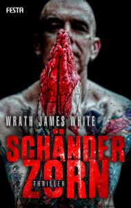 Cover: Wrath James White: Schänderzorn