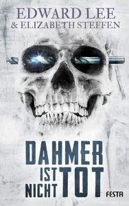 Cover Festa: Edward Lee: Dahmer ist nicht tot