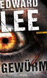 Cover Festa: Edward Lee: Gewürm