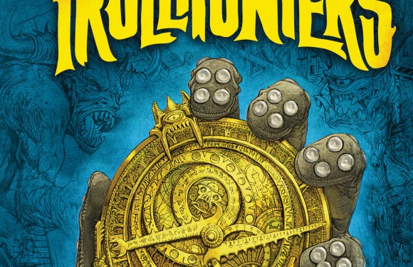 [REZENSION]: Guillermo del Toro, Daniel Kraus: Trollhunters