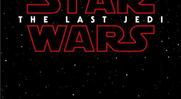 [NEWS]: Star Wars: The Last Jedi