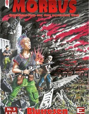 [REZENSION]: Charly Blood: Blutrosen – Morbus 5