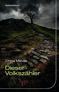 Cover: China Mieville: Dieser Volkszaehler