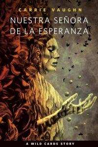 Cover Wild Card Story Carrie Vaughn (Esperanza)