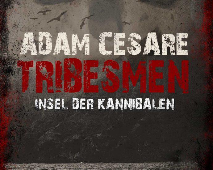 Cover: Adam Cesare: Tribesmen
