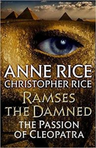 Cover: Anne Rice: Ramses the Damned: The Passion of Cleopatra
