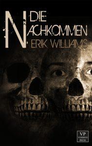Cover: Erik Williams: Die Nachkommen