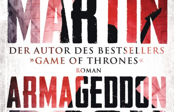 [REZENSION]: George R. R. Martin: Armageddon Rock