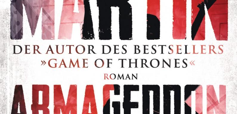[REZENSION]: George R. R. Martin: Armageddon Rock