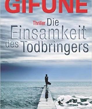 [REZENSION]: Greg F. Gifune: Die Einsamkeit des Todbringers