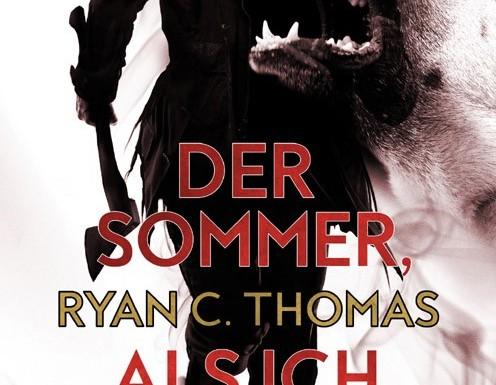 [REZENSION]: Ryan C. Thomas: Der Sommer, als ich starb (Festa Neuauflage)