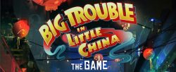 Banner - Big Trouble in little China - Das Spiel