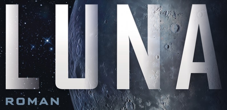 [REZENSION]: Ian McDonald: Luna (Luna, Bd. 1)