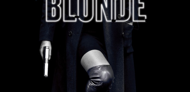 [TRAILER]: Atomic Blonde (wüste Charlize Theron Action)