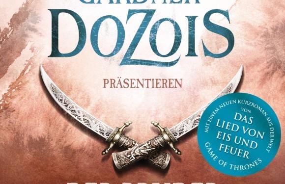 [REZENSION]: George R.R. Martin, Gardner Dozois: Der Bruder des Königs