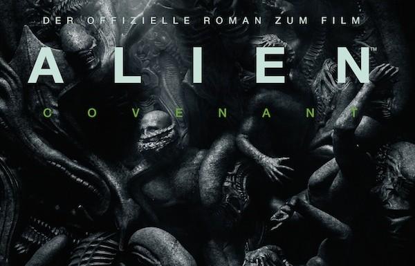 [REZENSION]: Alan Dean Foster: Alien Covenant (UPDATE 1)