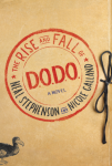 Cover: Neal Stephenson: The Rise and Fall of D.O.D.O