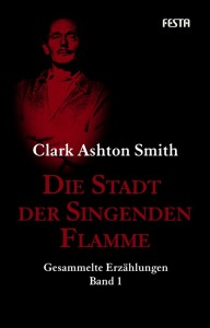 Cover: Clark Ashton Smith - Festa Werkausgabe