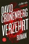 Cover: David Cronenberg - Verzehrt