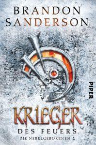 Cover: Piper: Brandon SAnderson: Krieger des Feuers - Nebelgeborene 2