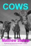 Cover: Matthew Stokoe: Cows