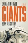 Cover: Sylvain Neuvel: Giants - Zorn der Goetter