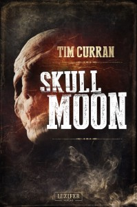 Cover: Tim Curran: Skull Moon