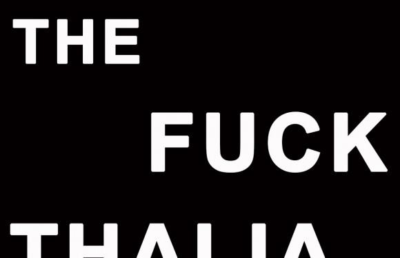 [NEWS]: What the Fuck, Thalia?