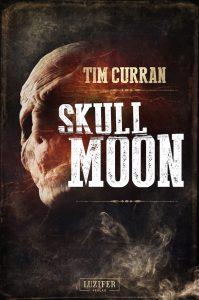 Cover Luzifer: Tim Curran: Skull Moon