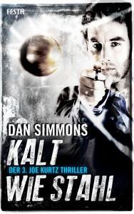 Cover: Dan Simmons: Kalt wie Stahl