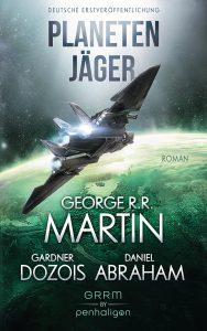 Cover: Martin/Dozois/Abraham: Planetenjäger