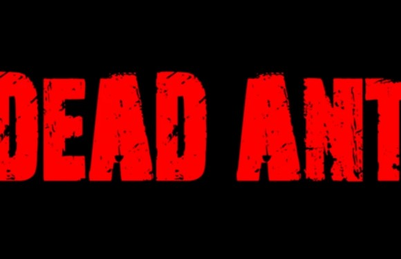 [TRAILER]: Dead Ant