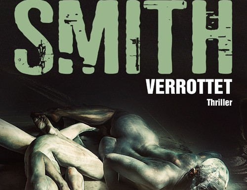 [REZENSION]: Bryan Smith: Verrottet