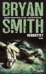 Cover: Bryan Smith: Verrottet