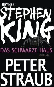 Cover: King & Straub: Das schwarze Haus