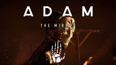Neil Blomkamp: Adam: The Mirror