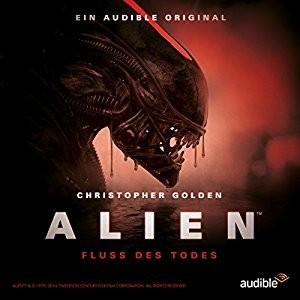 Cover: Alien Hörbuch: Fluss des Todes