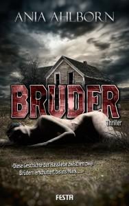Cover: Ania Ahlborn: Bruder