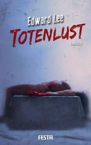 Cover Festa Vlg: Edward Lee: Totenlust