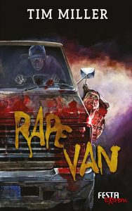 Cover Festa Verlag: Tim Miller: Rape Van
