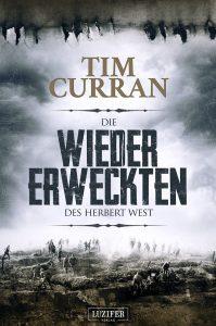 Cover Luzifer: Tim Curran: Die Wiedererweckten des Herbert West
