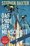 Cover: Stephen Baxter: Das Ende der Menschheit