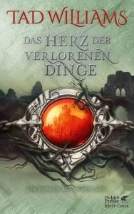 Cover: Tad Williams: Herz der verlorenen Dinge