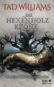 Cover: Tad Williams: Hexenholzkrone Bd. 1