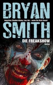 Cover: Bryan Smith: Die Freakshow