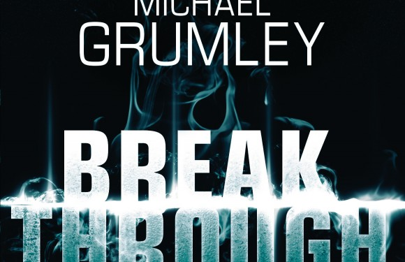 [REZENSION]: Michael Grumley: Breakthrough